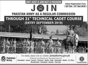 Join Pakistan Army as a regular Commission Through 31st Technical Cadet Course 2019