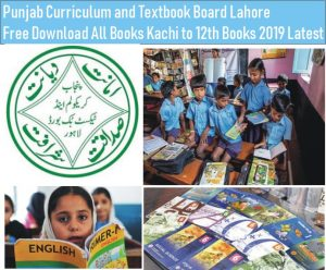Punjab Curriculum and Textbook Board Lahore Free Download All Books Kachi to 12th Books 2019 Latest