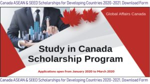 Canada ASEAN & SEED Scholarships for Developing Countries 2020-2021, Download Form