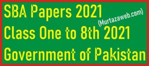 SBA Paper in PDF Download for Class One to 8th 2021